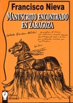Manuscrito encontrado en Zaragoza. Francisco Nieva.