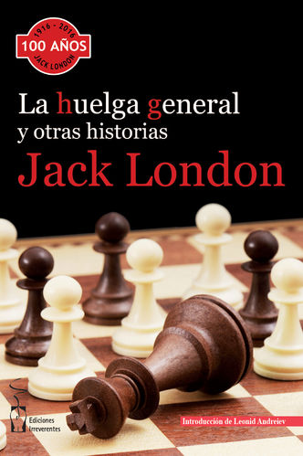 La huelga general. JACK LONDON.