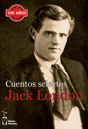 JACK LONDON. CUENTOS SELECTOS.